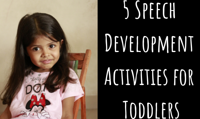 5 Speech Development Activities for Toddlers